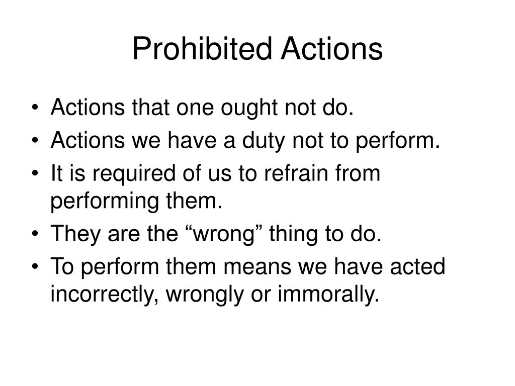 Prohibited Actions