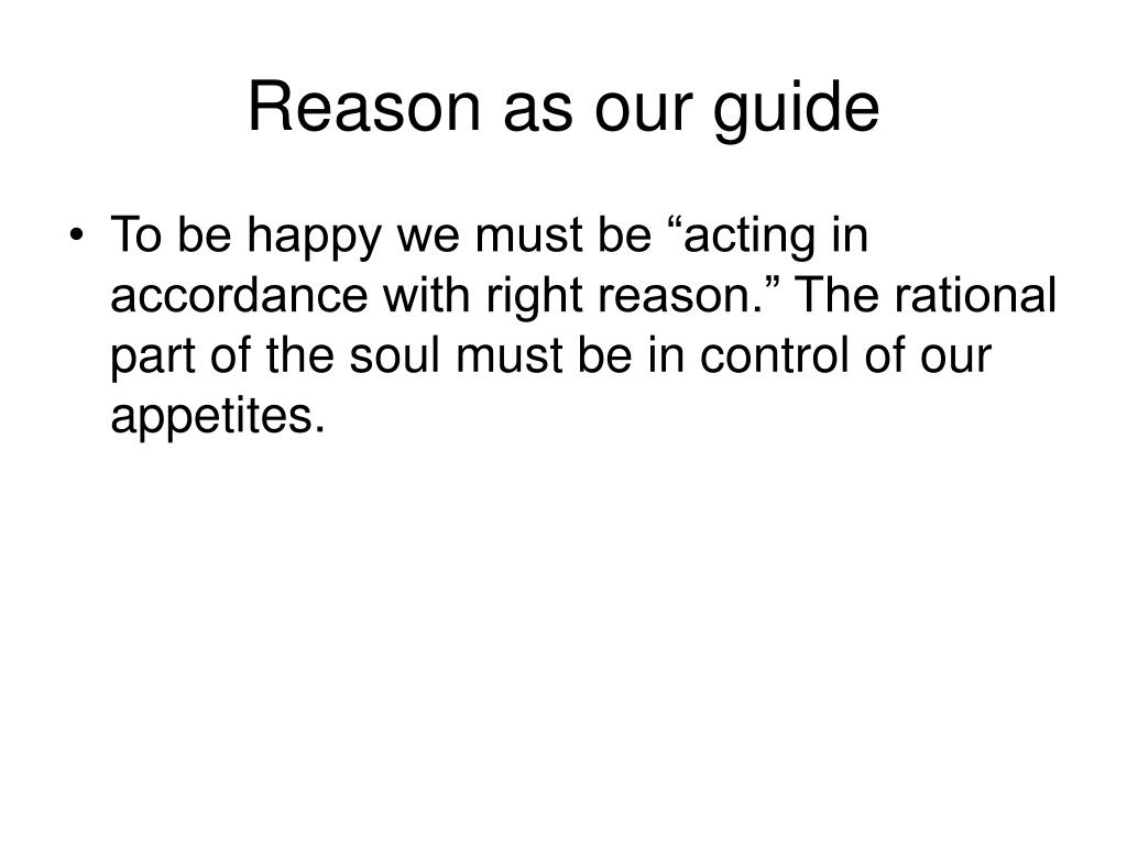 Reason as our guide