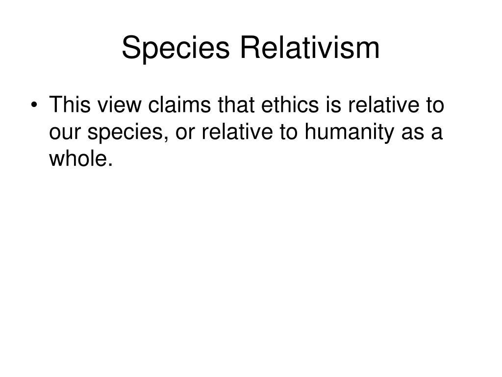 Species Relativism