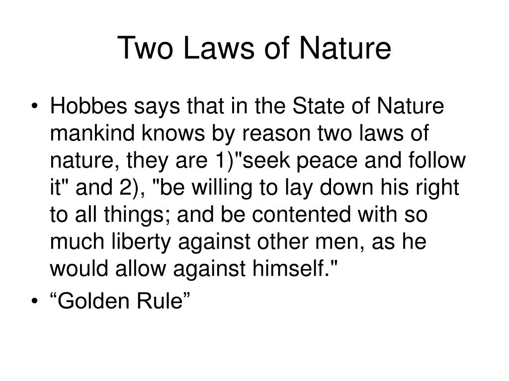 Two Laws of Nature
