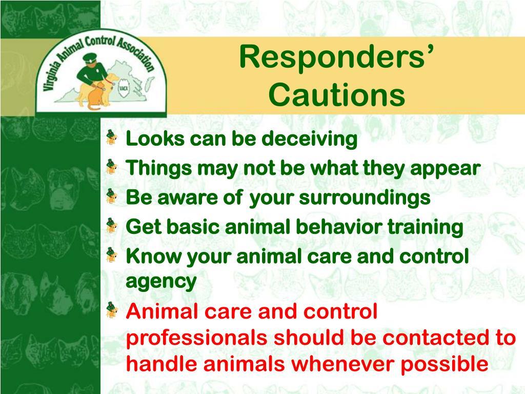 Responders' Cautions