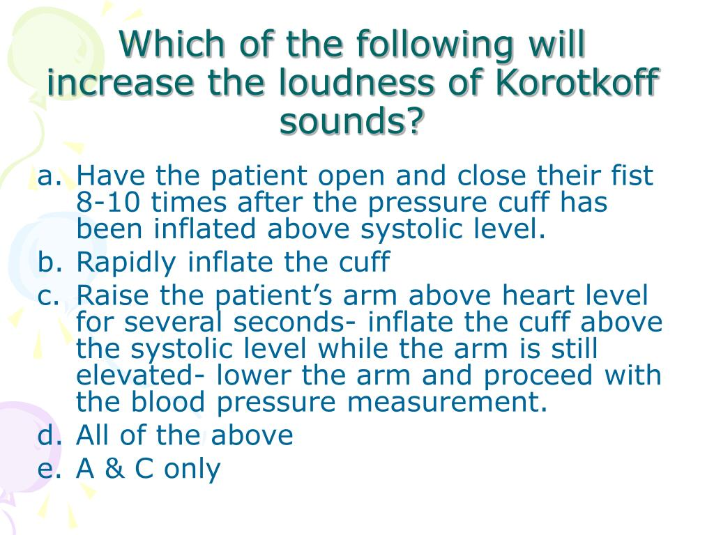 Which of the following will increase the loudness of Korotkoff sounds?
