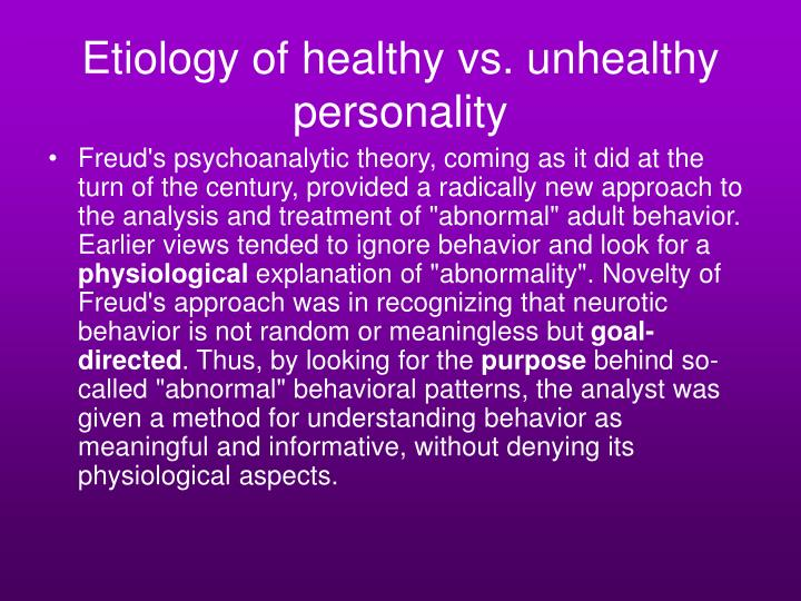 Etiology of healthy vs. unhealthy personality