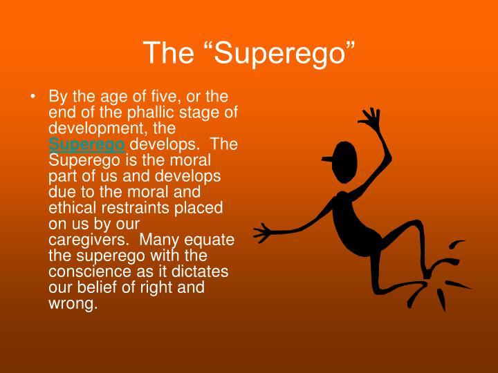 "The ""Superego"""