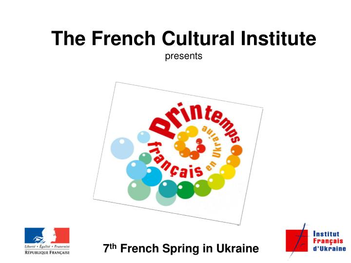 The French Cultural Institute