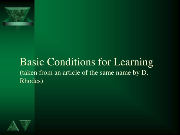 Basic Conditions for Learning