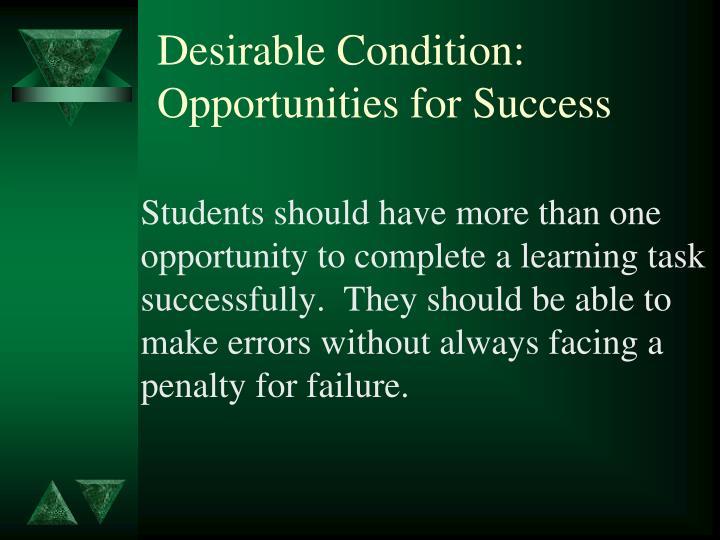 Desirable Condition: