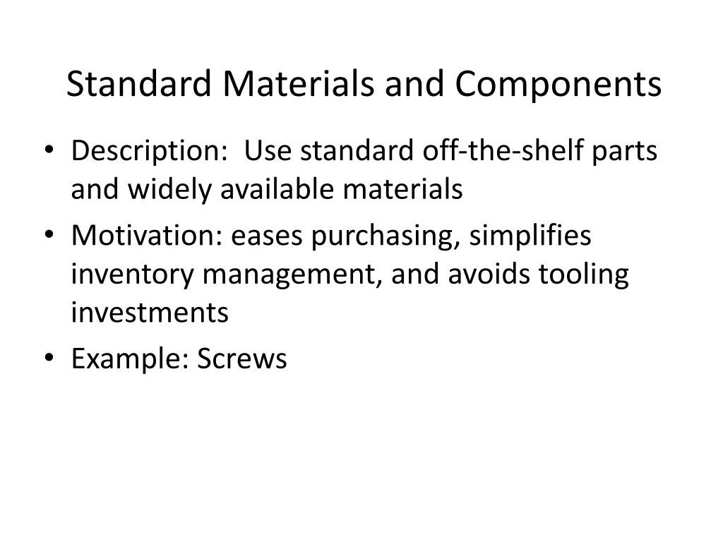 Standard Materials and Components
