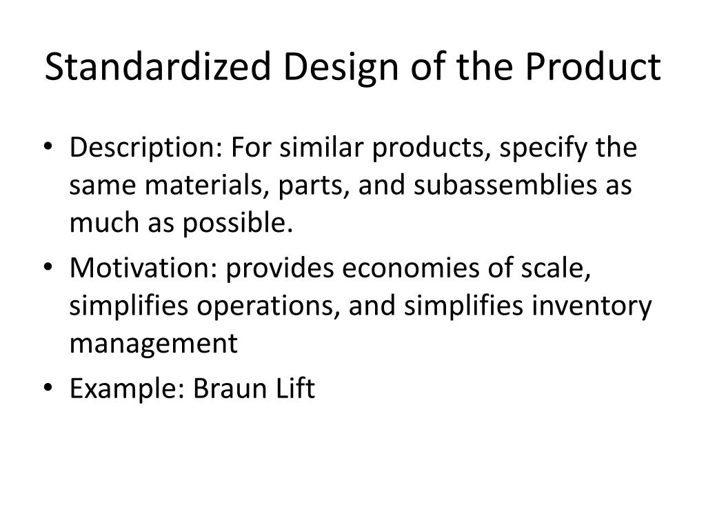 Standardized Design of the Product