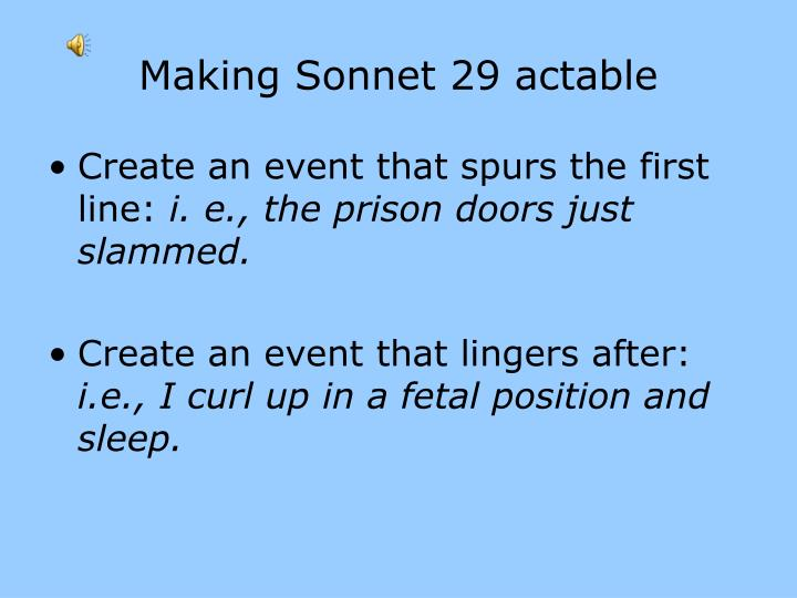 Making Sonnet 29 actable