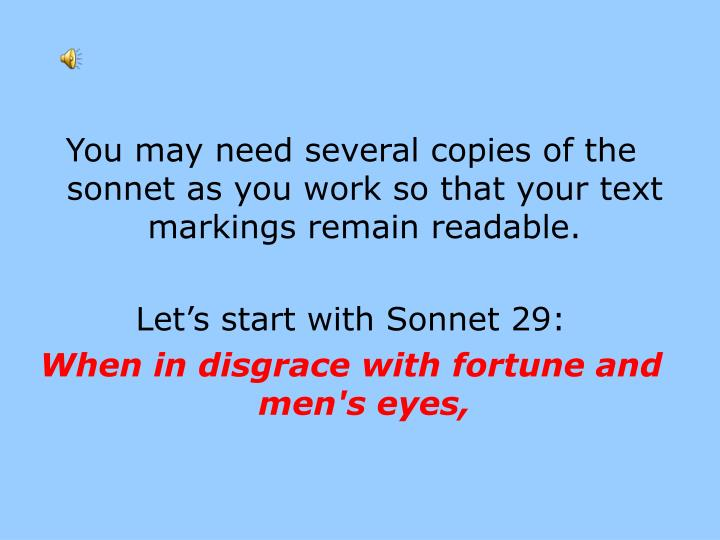 You may need several copies of the sonnet as you work so that your text markings remain readable.