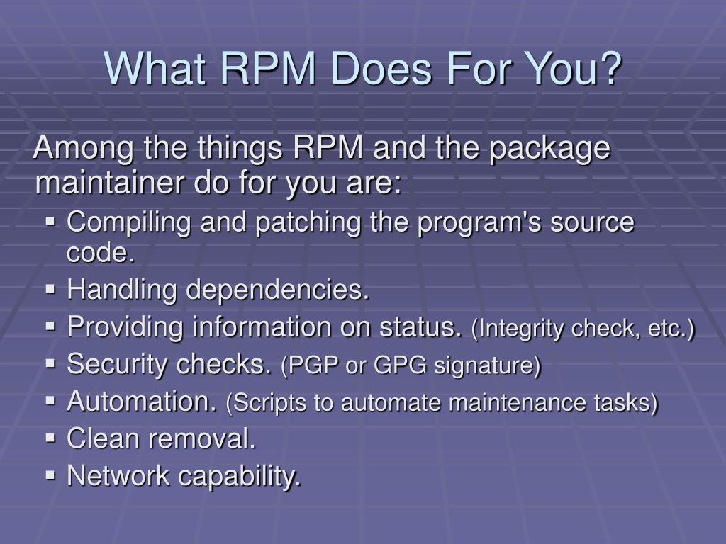 What RPM Does For You?