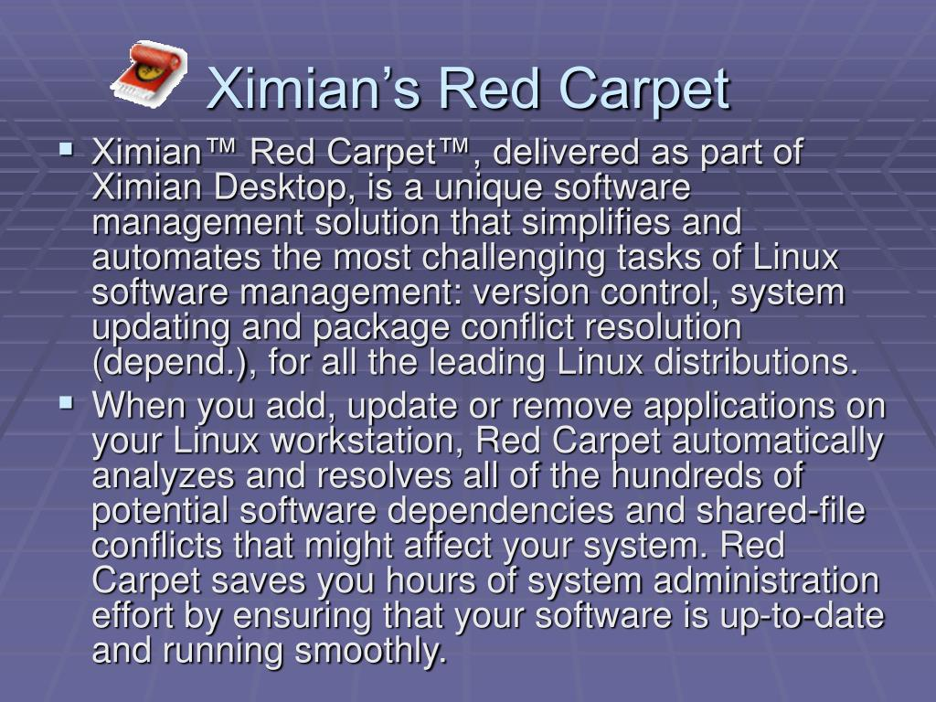Ximian's Red Carpet