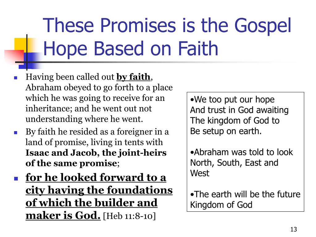 These Promises is the Gospel Hope Based on Faith