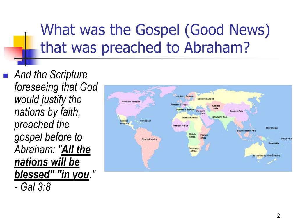 What was the Gospel (Good News) that was preached to Abraham?