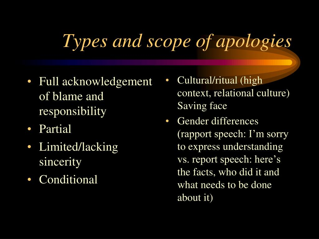 Full acknowledgement of blame and responsibility