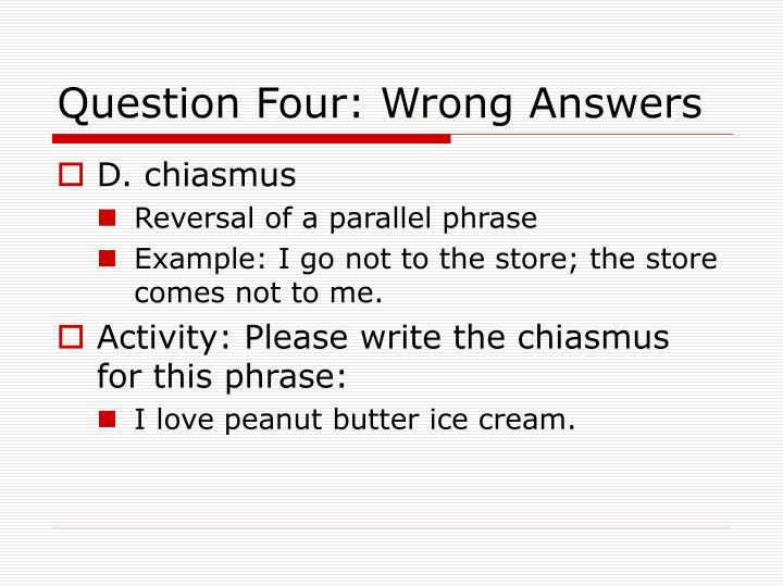 Question Four: Wrong Answers