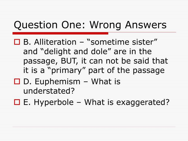 Question One: Wrong Answers