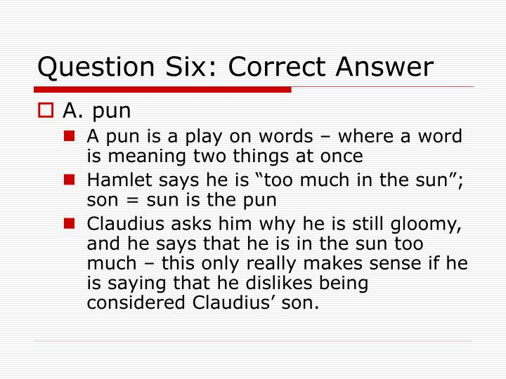 Question Six: Correct Answer