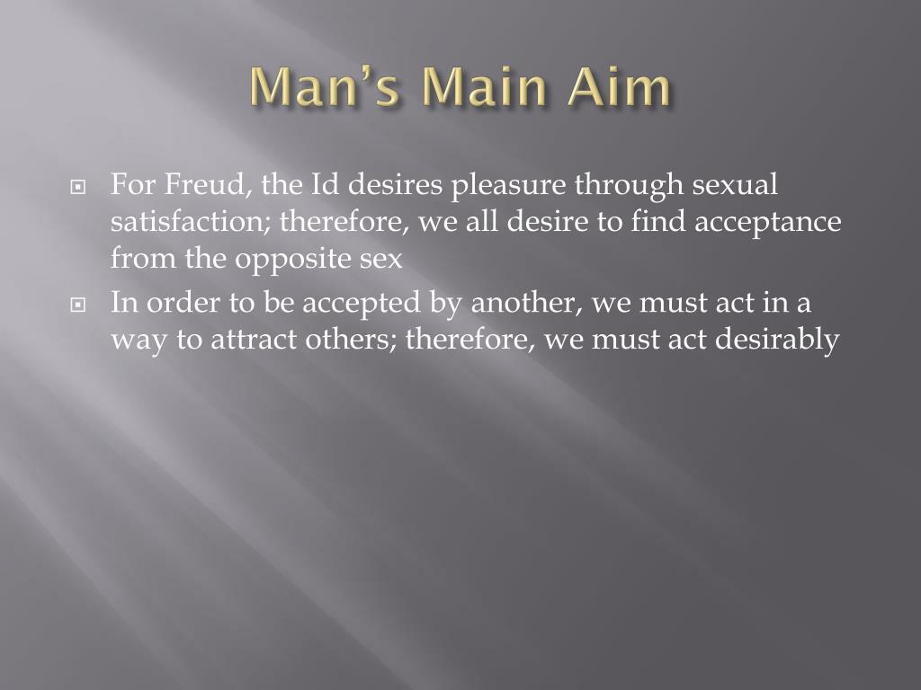 Man's Main Aim