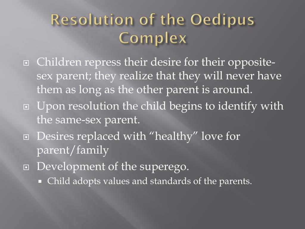 Resolution of the Oedipus Complex