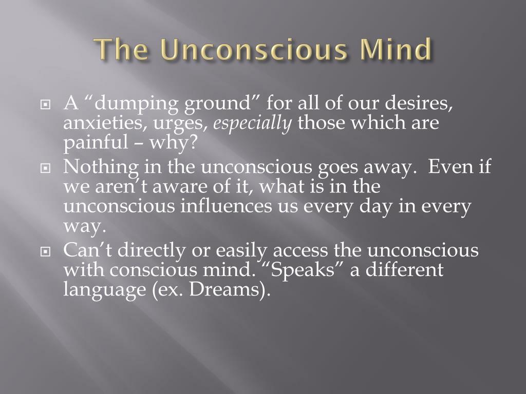 The Unconscious Mind