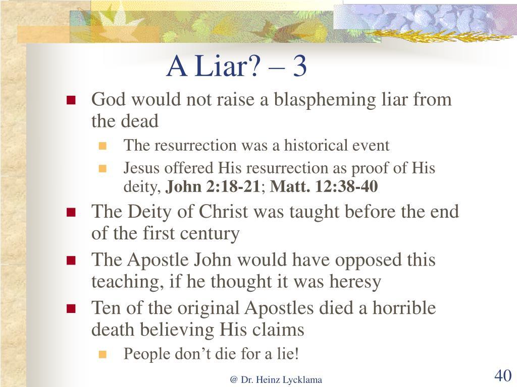 A Liar? – 3
