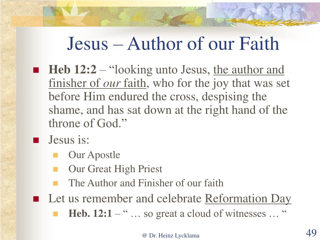 Jesus – Author of our Faith