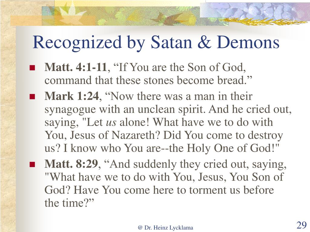 Recognized by Satan & Demons
