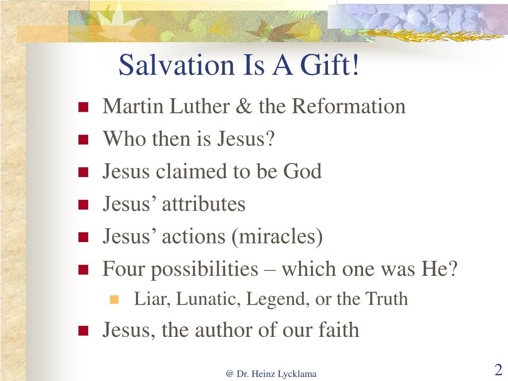Salvation Is A Gift!