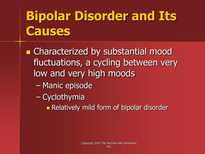Bipolar Disorder and Its Causes