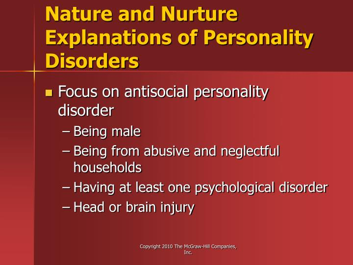 Nature and Nurture Explanations of Personality Disorders