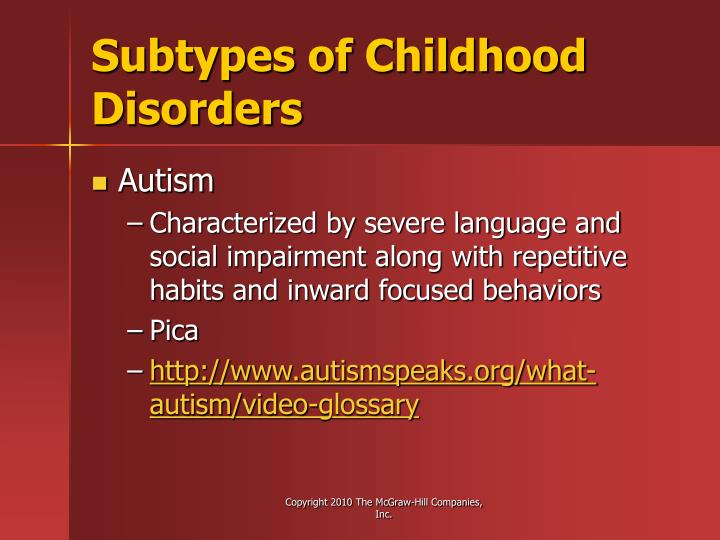 Subtypes of Childhood Disorders