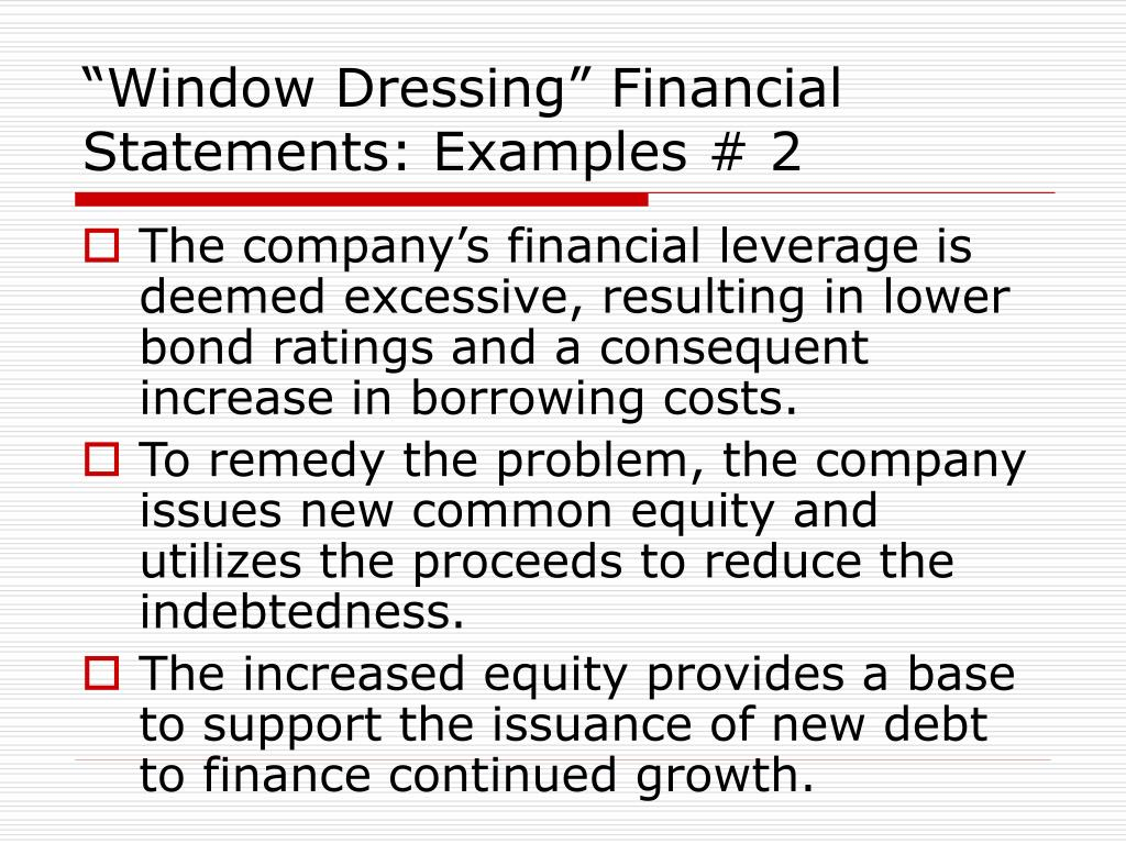 """""""Window Dressing"""" Financial Statements: Examples # 2"""