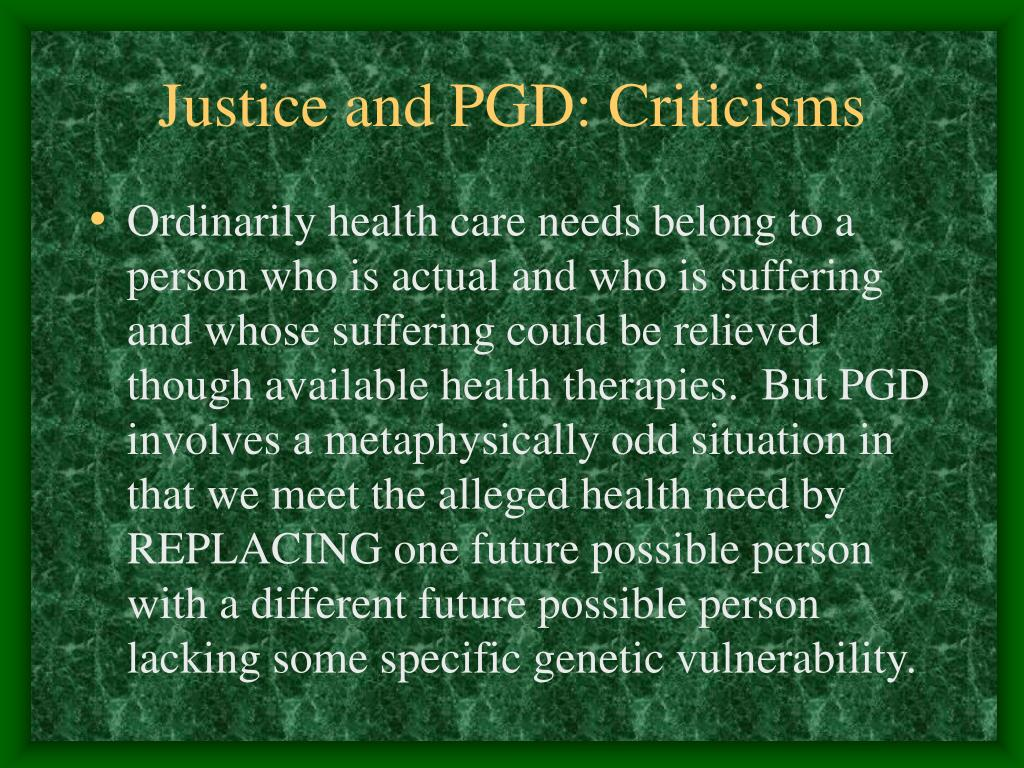 Justice and PGD: Criticisms