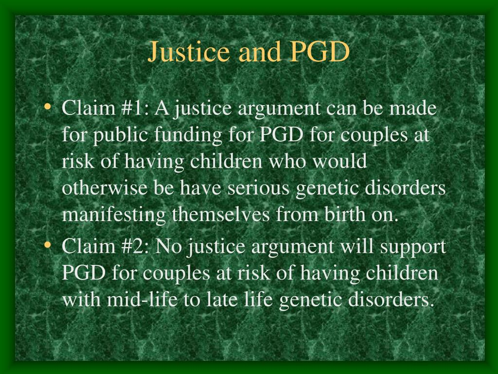 Justice and PGD
