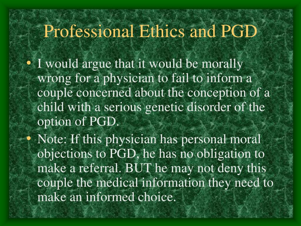Professional Ethics and PGD
