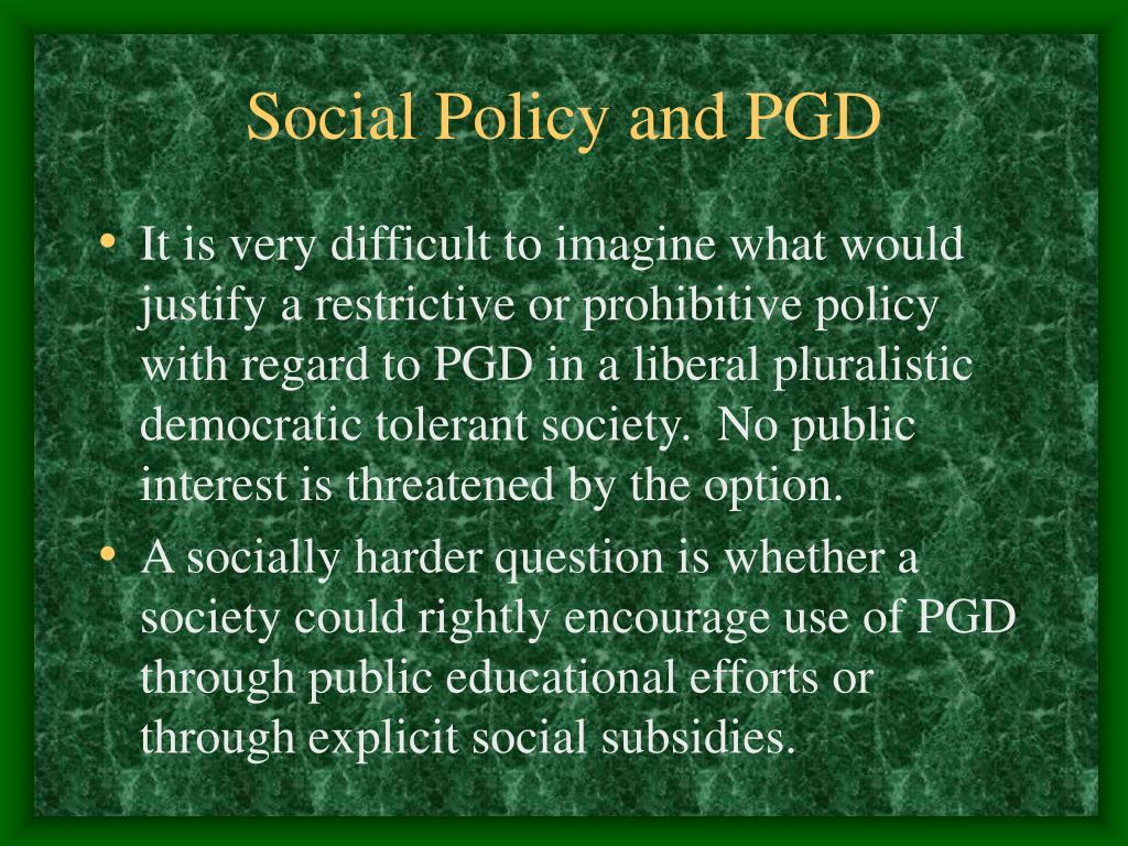 Social Policy and PGD