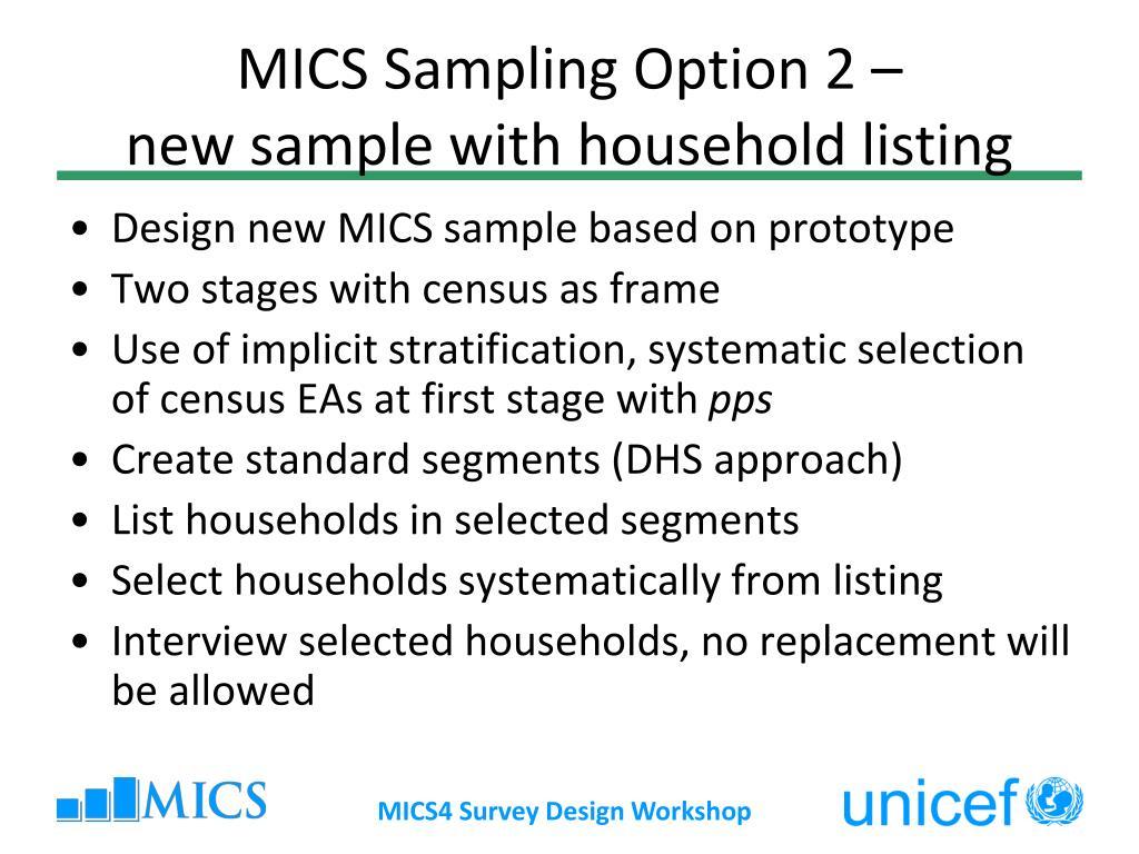 Ppt multiple indicator cluster surveys survey design for Household survey design