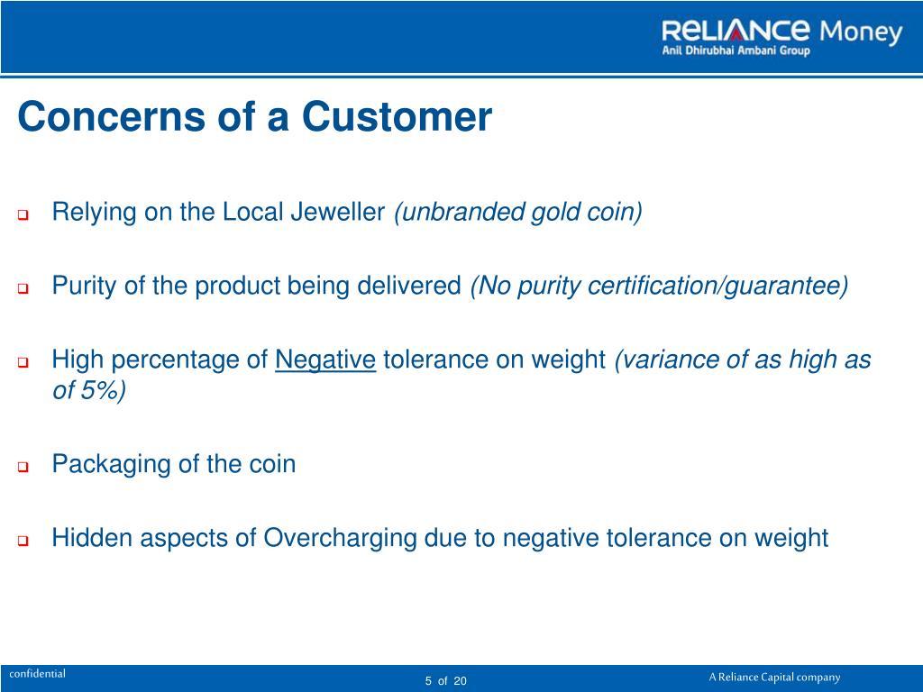 Concerns of a Customer