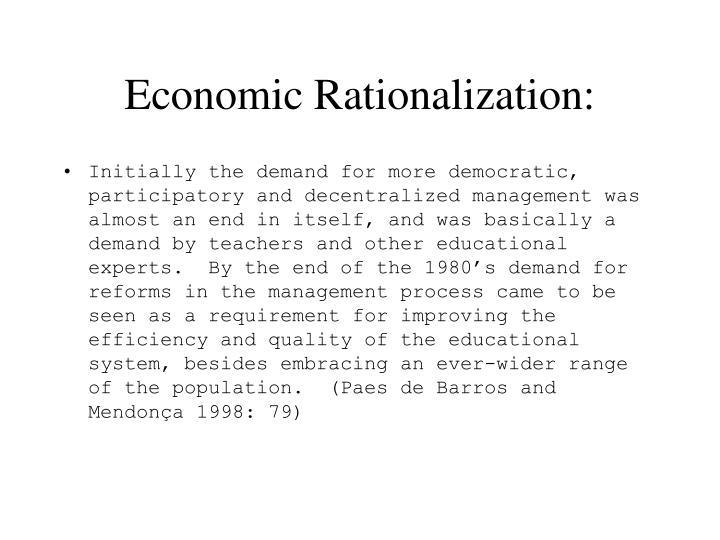 Economic Rationalization:
