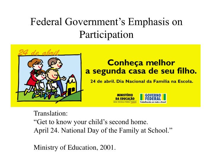 Federal Government's Emphasis on Participation