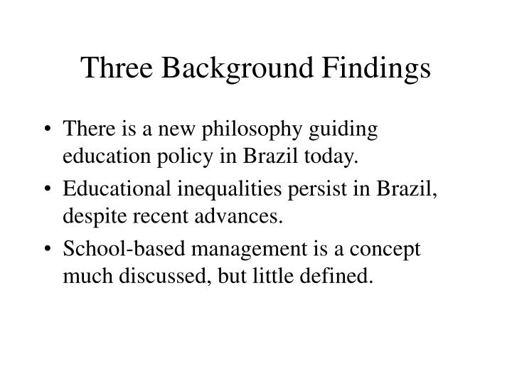 Three Background Findings