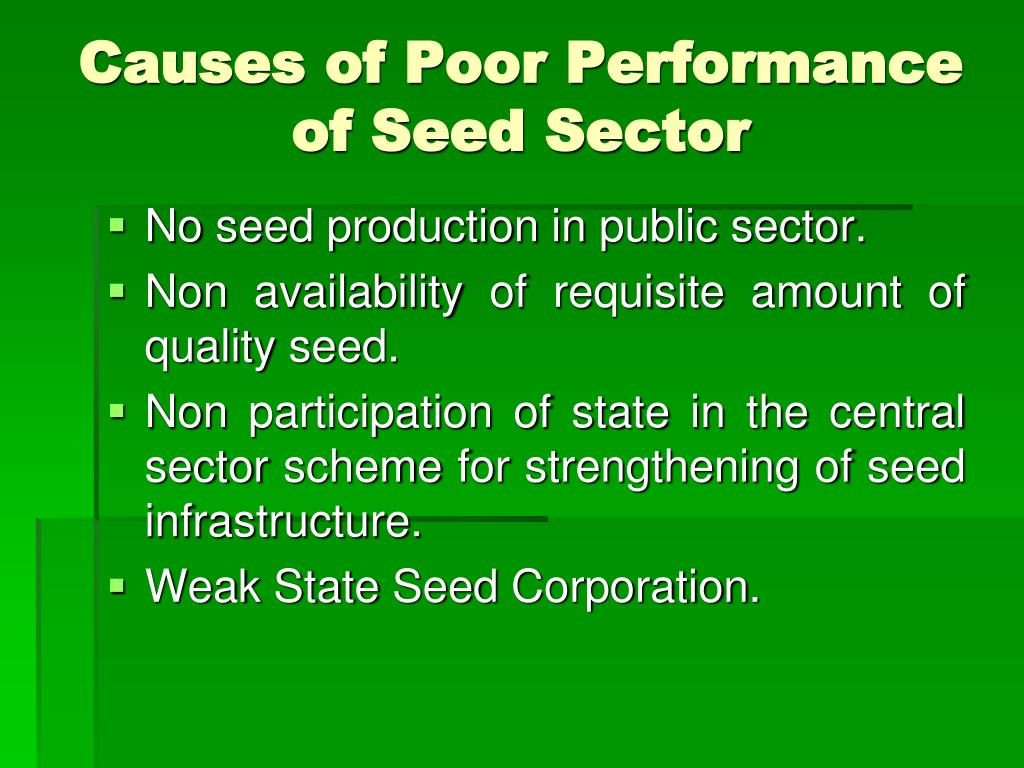 Causes of Poor Performance of Seed Sector