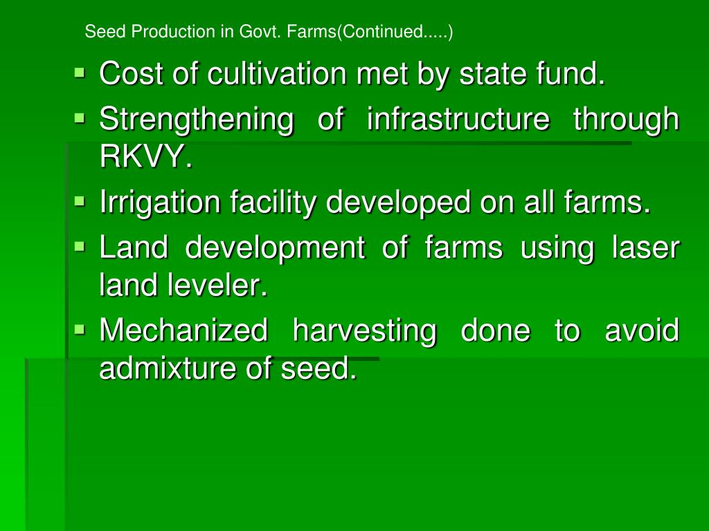 Seed Production in Govt. Farms(Continued.....)