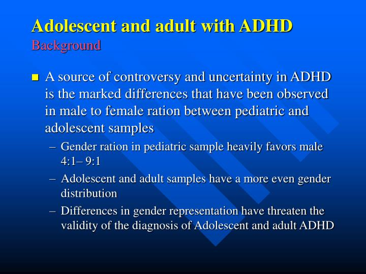 Adolescent and adult with ADHD