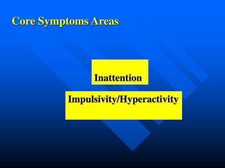 Core Symptoms Areas