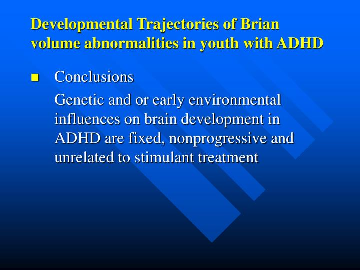 Developmental Trajectories of Brian volume abnormalities in youth with ADHD