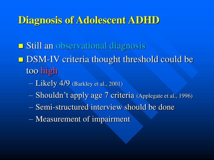 Diagnosis of Adolescent ADHD