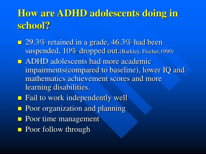 How are ADHD adolescents doing in school?